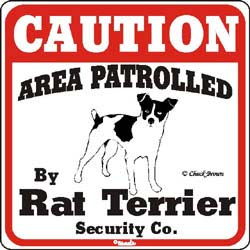 Rat Terrier Caution Sign