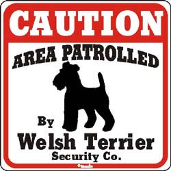Welsh Terrier Caution Sign