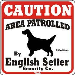 English Setter Caution Sign