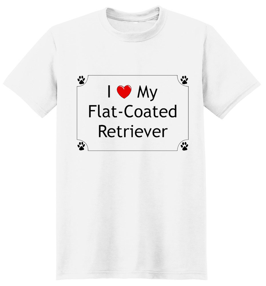 Flat-Coated Retriever T-Shirt - I love my