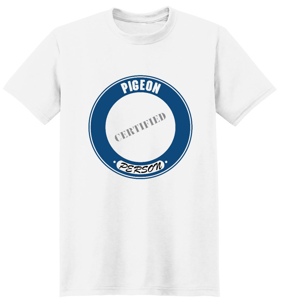 Pigeon T-Shirt - Certified Person