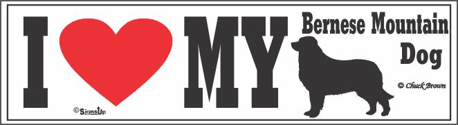 Bernese Mountain Dog Bumper Sticker I Love My