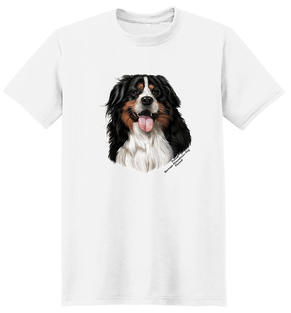 Bernese Mountain Dog T Shirt - Proud Parent