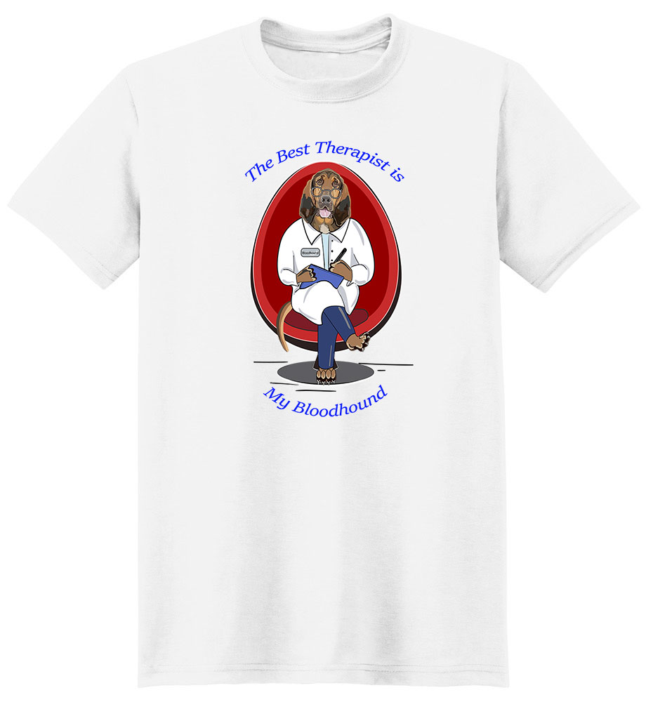 Bloodhound T Shirt Best Therapist