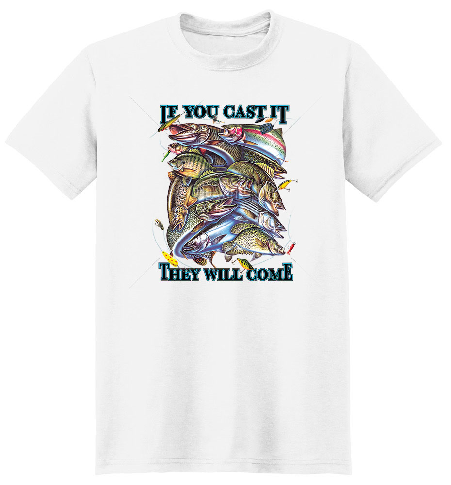 Fish T Shirt They Will Come
