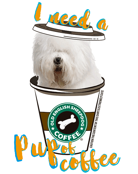 Old English Sheepdog T Shirt - Coffee Mug