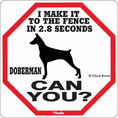 Doberman 2.8 Seconds Sign