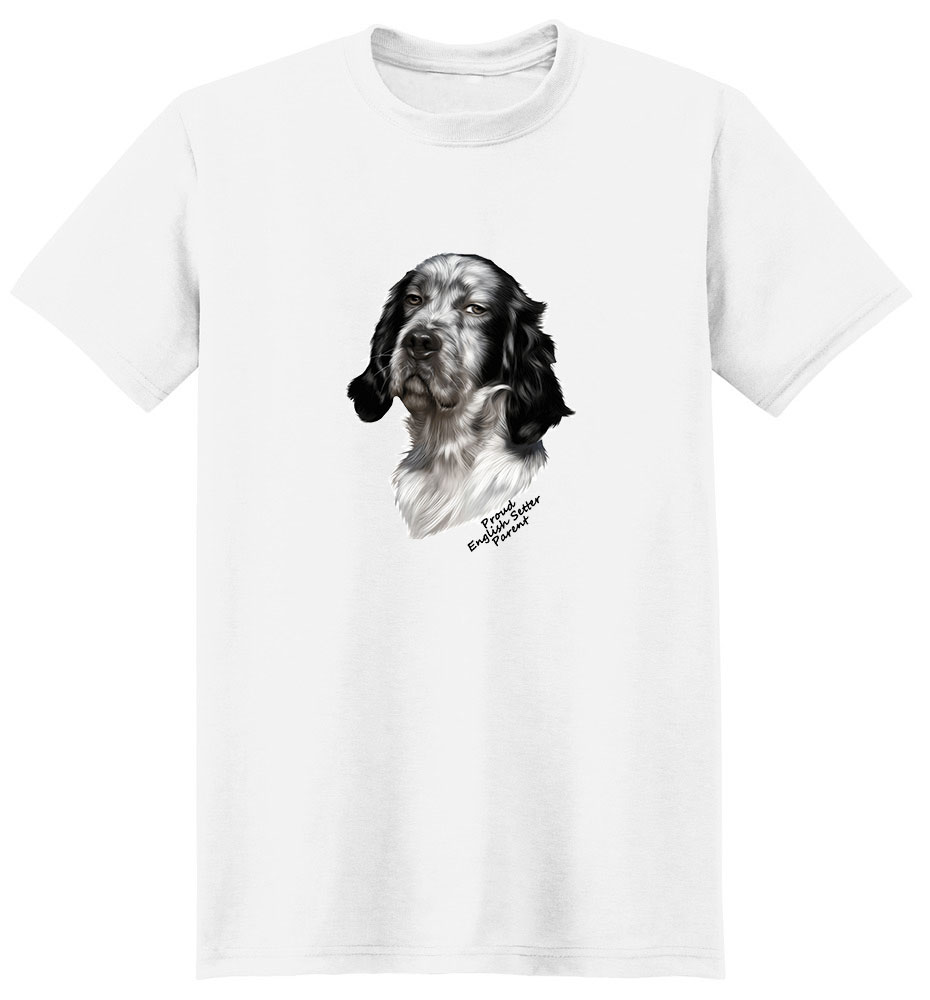 English Setter T Shirt - Proud Parent