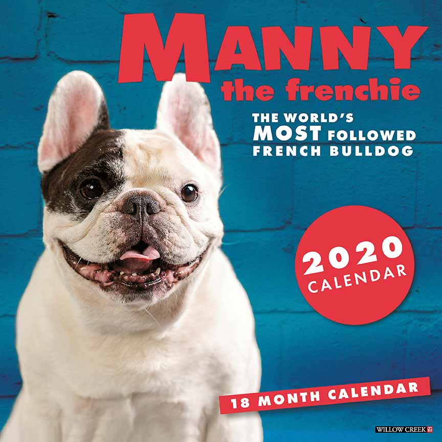 2020 Manny the Frenchie Calendar Willow Creek