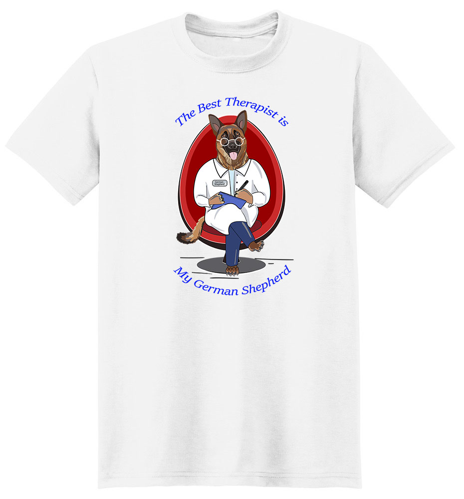 German Shepherd T Shirt Best Therapist