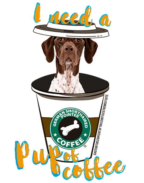 German Shorthaired Pointer T Shirt - Coffee Mug