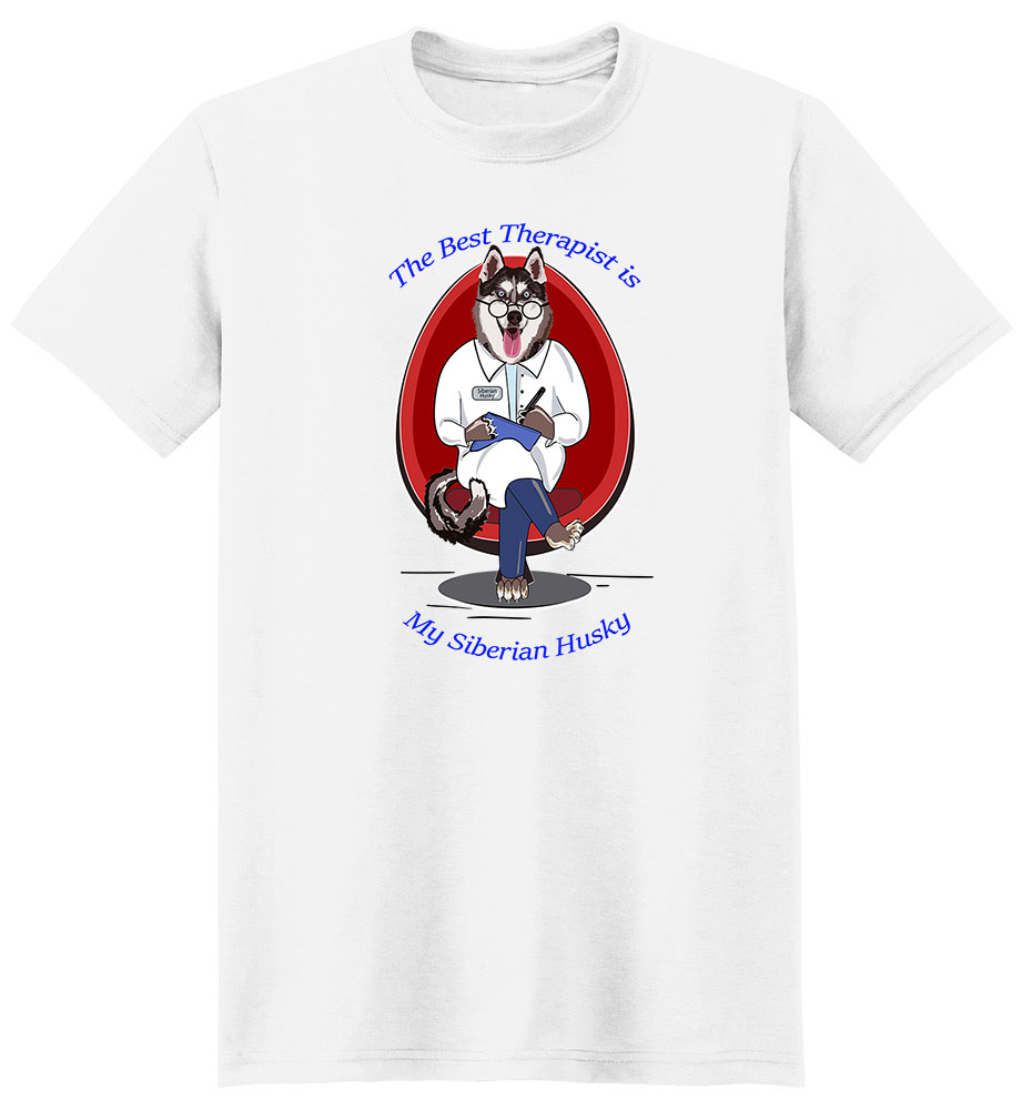 Siberian Husky T Shirt Best Therapist