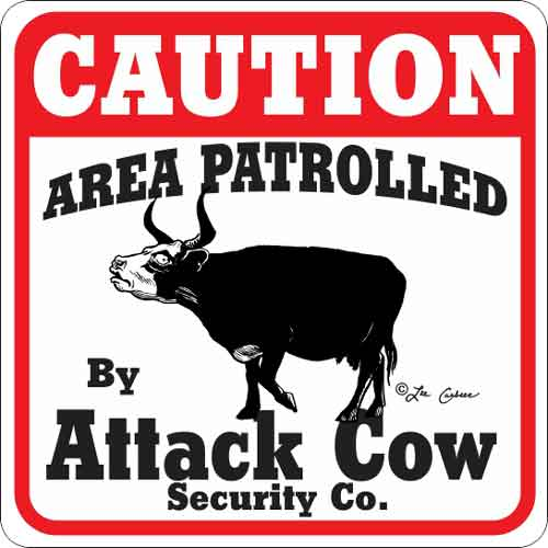 Attack Cow Sign