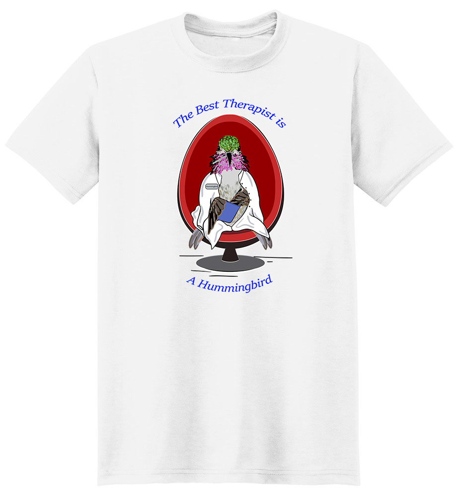 Hummingbird T Shirt Best Therapist