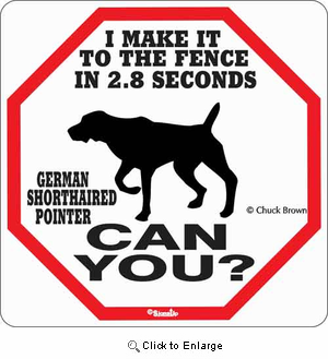 German Shorthair 2.8 Seconds Sign