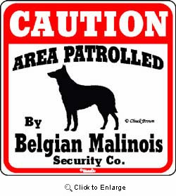 Belgian Malinois Caution Sign