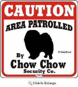 Chow Chow Caution Sign