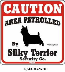 Silky Terrier Caution Sign