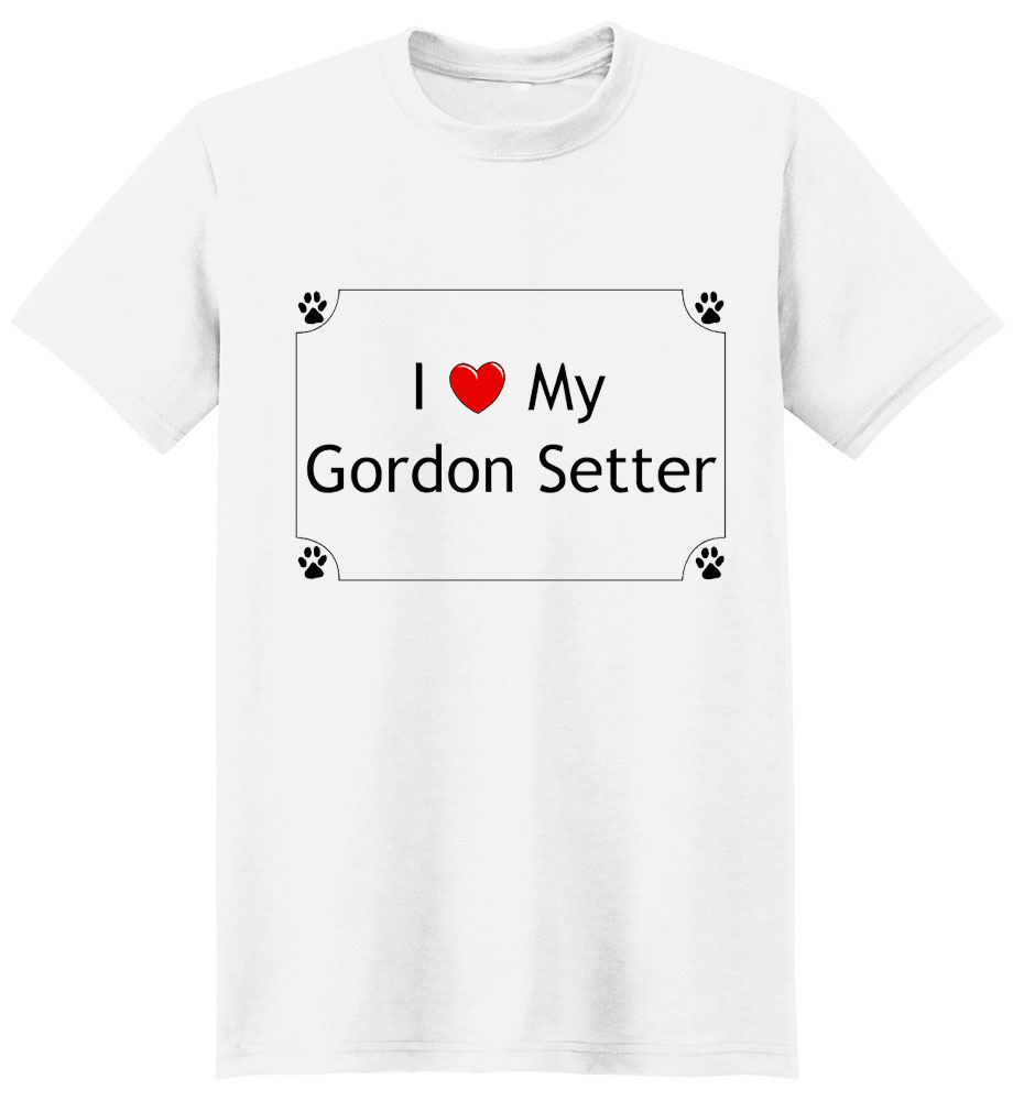 Gordon Setter T-Shirt - I love my
