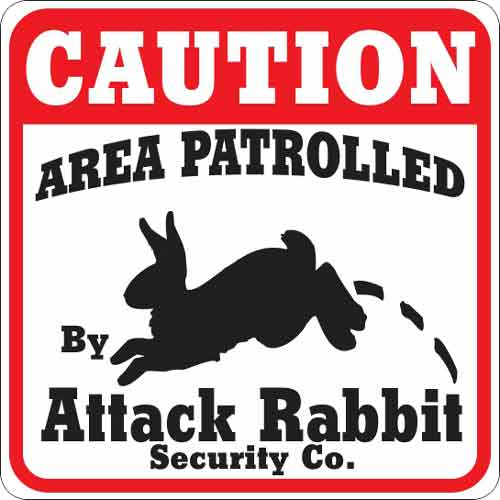 Attack Rabbit Sign