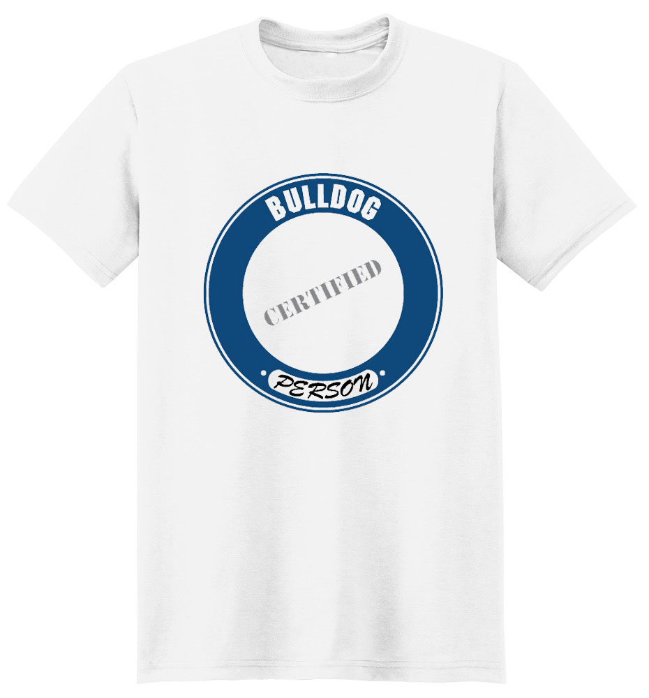 Bulldog T-Shirt - Certified Person