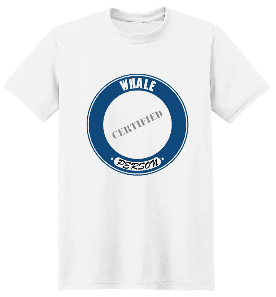 Whale T-Shirt - Certified Person