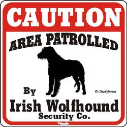 Irish Wolfhound Caution Sign