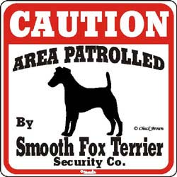 Smooth Fox Terrier Caution Sign