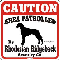 Rhodesian Ridgeback Caution Sign
