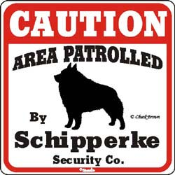 Schipperke Caution Sign