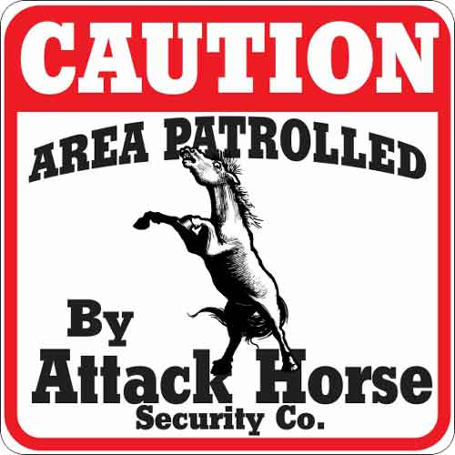 Attack Horse Sign