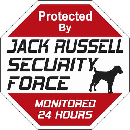 Jack Russell Security Force Sign