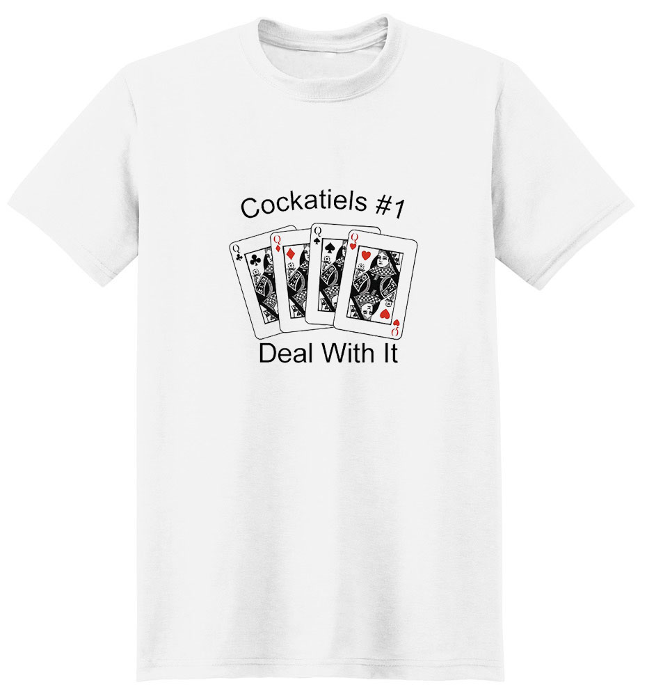 Cockatiel T-Shirt - #1... Deal With It