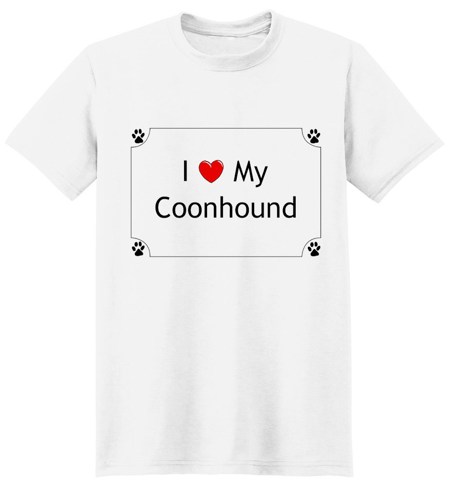 Coonhound T-Shirt - I love my