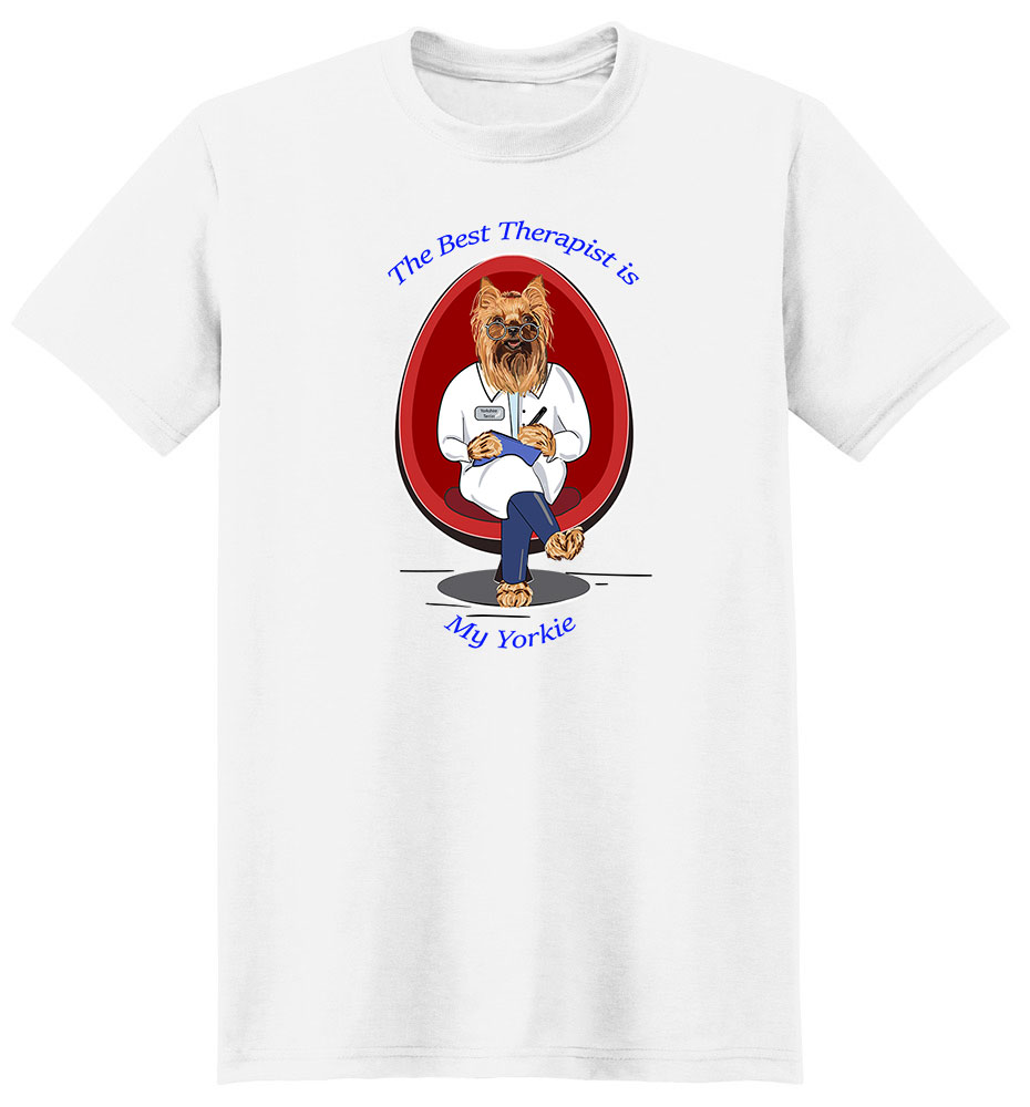 Yorkshire Terrier T Shirt Best Therapist