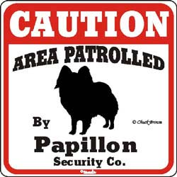 Papillon Caution Sign