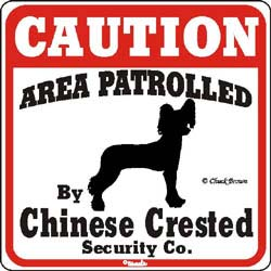 Chinese Crested Caution Sign
