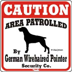 German Wirehaired Pointer Caution Sign