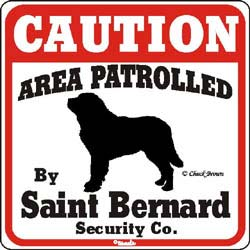 Saint Bernard Caution Sign