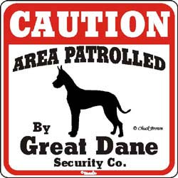 Great Dane Caution Sign
