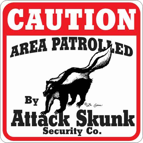 Attack Skunk Sign
