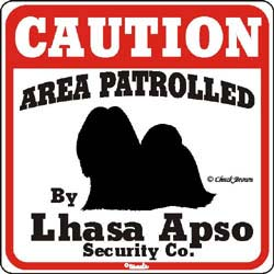 Lhasa Apso Caution Sign