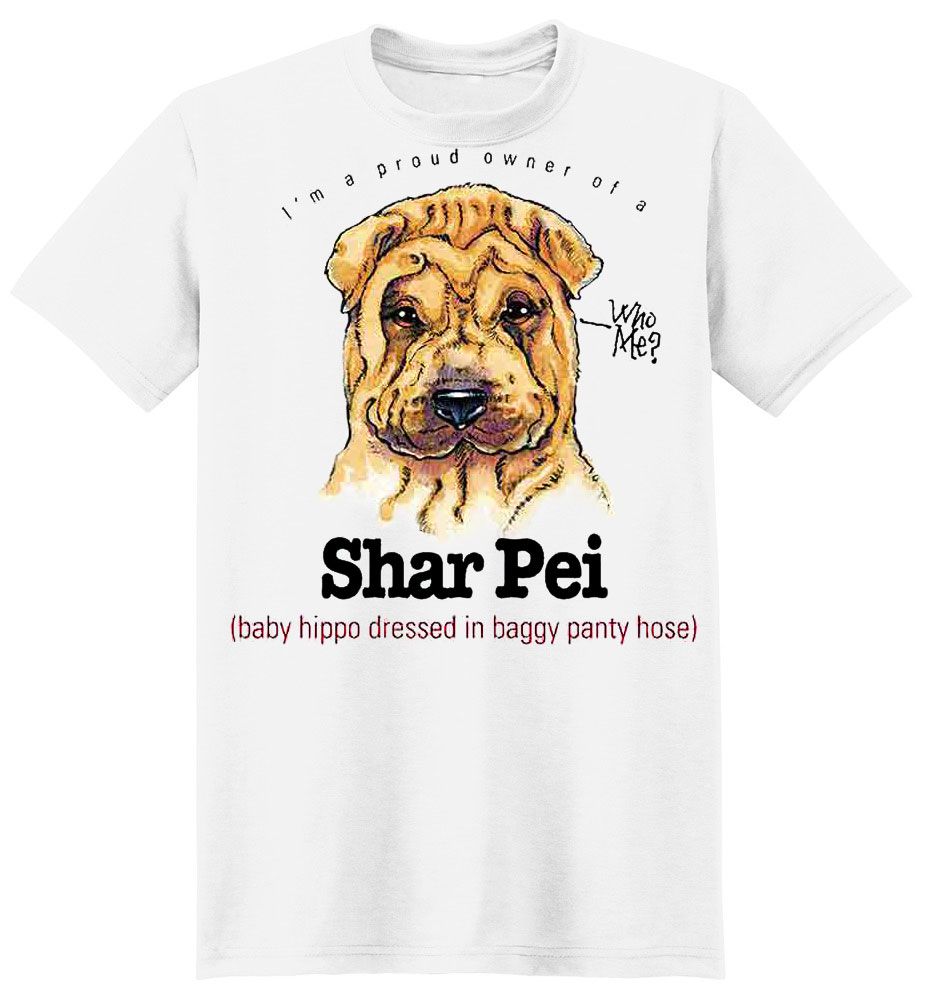 Shar Pei T-Shirt - My Best Friend