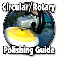 Circular / Rotary Polishing Guide