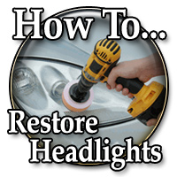 Headlight Lens Restoration Guide