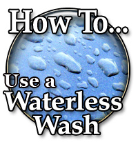 How To Use A Waterless Wash
