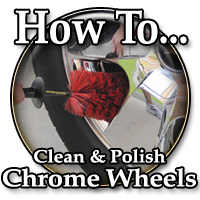 How To Clean and Polish Chrome Wheels
