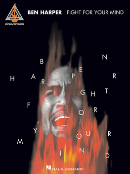 """Ben Harper """"Fight For Your Mind"""" Songbook"""