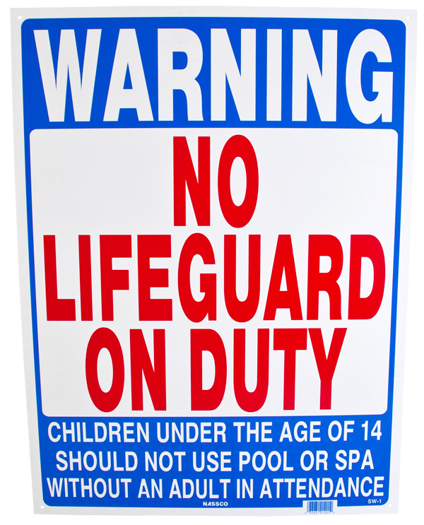 Pool No Lifeguard On Duty Sign