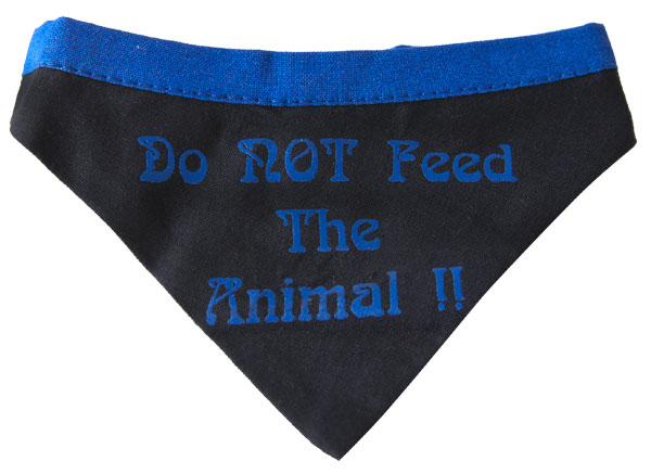 """Do Not Feed The Animal"" Dog Bandanna"